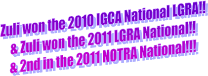Zuli won the 2010 IGCA National LGRA!!